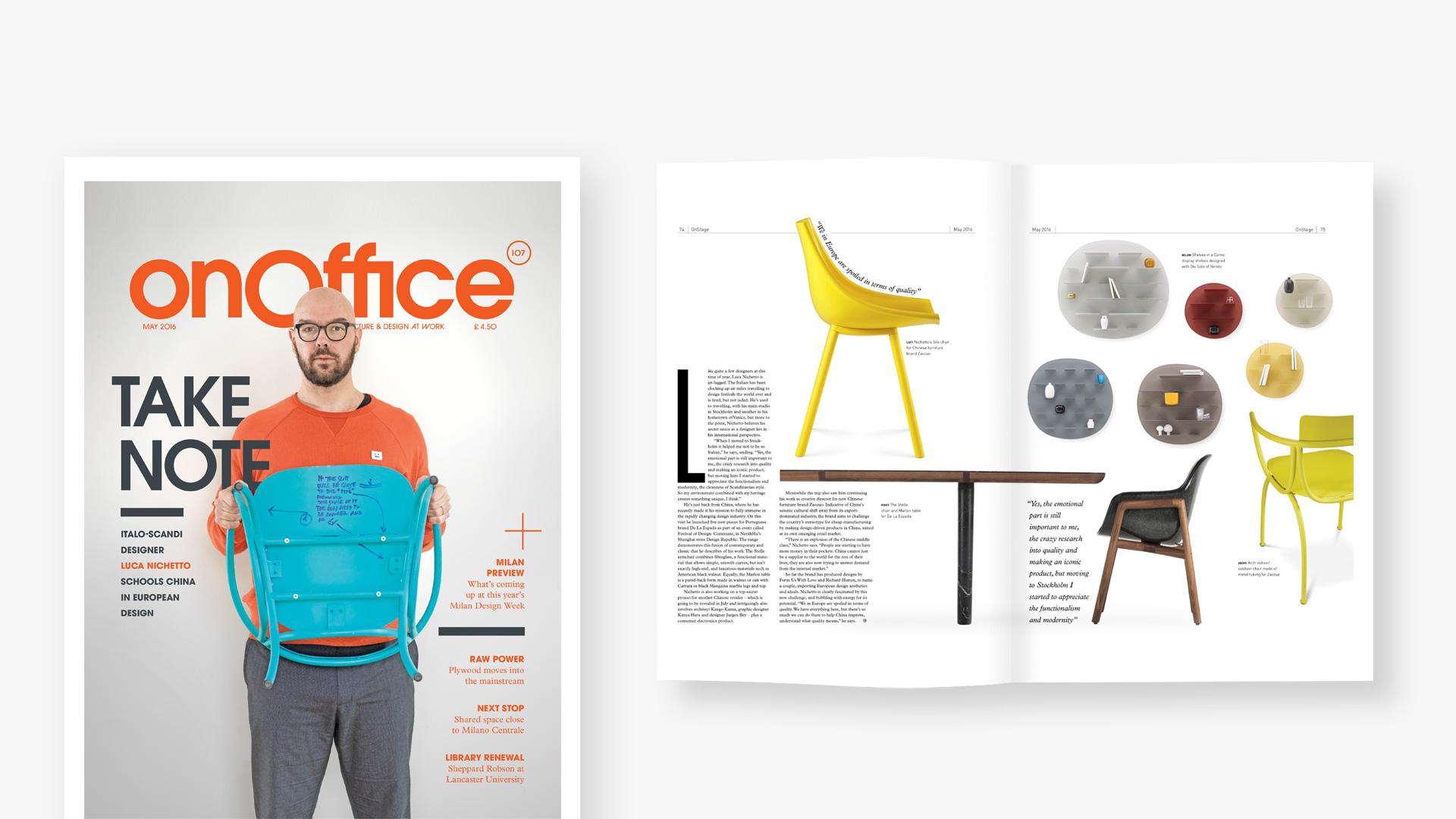 就是不容丝毫偏差,就是要完美呈现最佳比例与弧度,就是造作。Luca Nichetto 手持那把画满细节推敲需求的样板弓椅,登上英国设计杂志onOffice 2016年5月刊的封面。